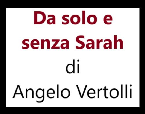 Da solo e senza Sarah